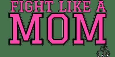 Fight Like A Mom 2020