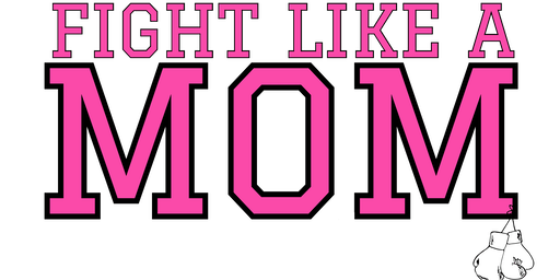 Fight Like A Mom 2020