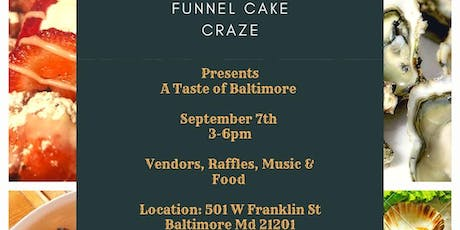 Funnel Cake Craze presents: A Taste of Baltimore tickets
