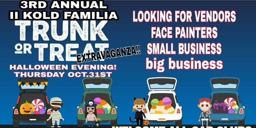 II KOLD FAMILIA 3rd ANNUAL TRUNK OR TREAT EXTRAVAGANZA