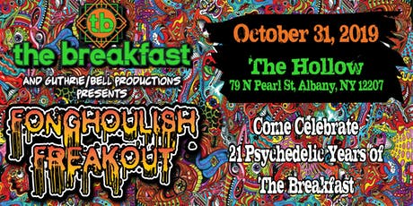 The Breakfast Presents Fonghoulish Freakout tickets