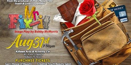 Stage Play Mr. Fix-It - Killeen, TX tickets