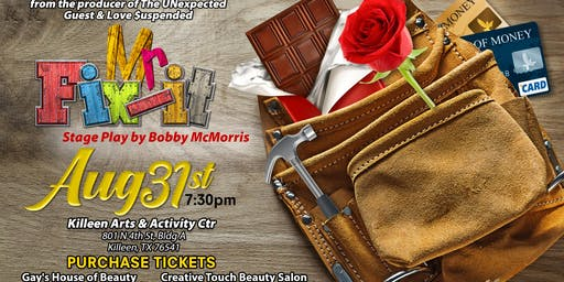 Stage Play Mr. Fix-It - Killeen, TX