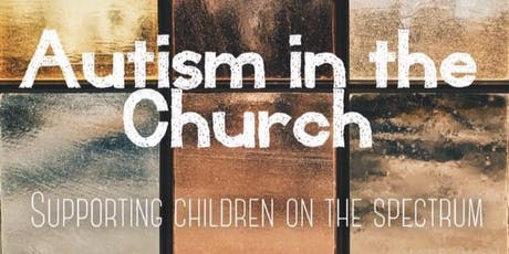 Autism in the Church tickets