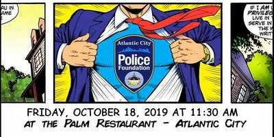 Fourth Annual Atlantic City Police Foundation Hero Luncheon