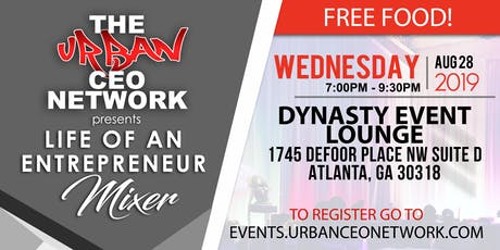 Life of An Entrepreneur Mixer [FREE FOOD & Plenty of Parking] tickets