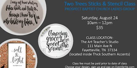 Two Trees Stencil Class:  PRIVATE CLASS for Prospect Baptist Church tickets