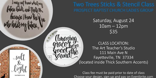 Two Trees Stencil Class:  PRIVATE CLASS for Prospect Baptist Church