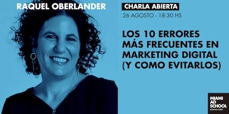 Los 10 errores más frecuentes en Marketing Digital (y cómo evitarlos) - charla abierta de Raquel Oberlander entradas