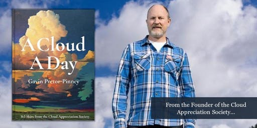 Hunting Raven & Forward Space present... Gavin Pretor-Pinney: A Cloud a Day