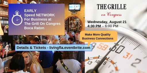 Early Business Speed Network at The Grille On Congress, Boca Raton