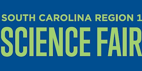 2020 South Carolina Region 1 Science Fair tickets