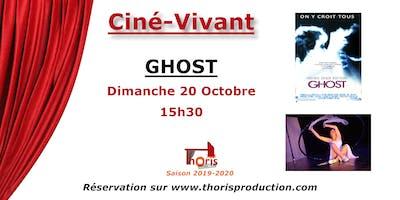Ciné-Vivant / Ghost (VF)