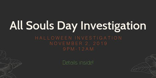 All Souls Day Investigation in Gettysburg