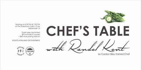 Chef's Table with Randel Kent -  September 13 tickets