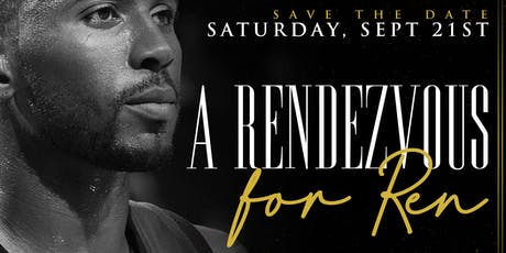 A RENDEZVOUS FOR REN  tickets