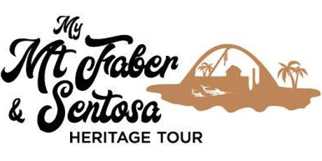 My Mt Faber & Sentosa Heritage Tour - Serapong Route (12 January 2020) tickets