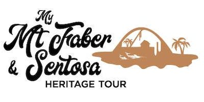 My Mt Faber & Sentosa Heritage Tour - Siloso Route (11 January 2020)