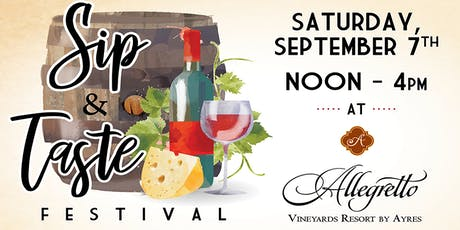 Sip & Taste Festival at Allegretto Vineyard Resort tickets