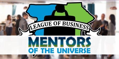 League of Business: Mentors of the Universe tickets