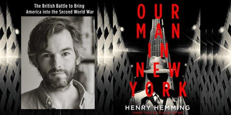 Hunting Raven presents... Henry Hemming: Our Man in New York tickets