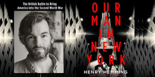 Hunting Raven presents... Henry Hemming: Our Man in New York