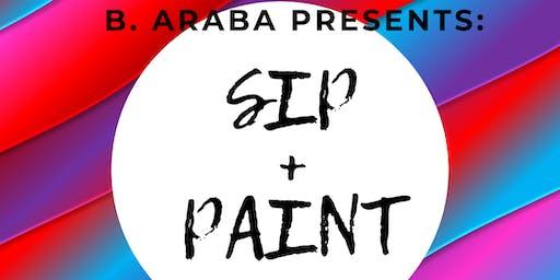 B. Araba Presents:  Sip+Paint+Afrobeats