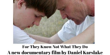 BraveMaker Film Screening: For They Know Not What They Do tickets