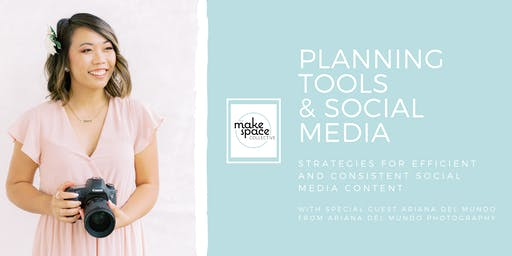 Make Space Events: Planning Tools & Social Media