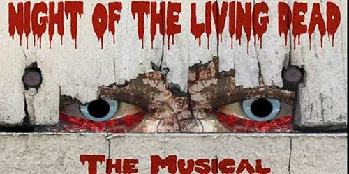 Night of the Living Dead, The Musical