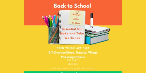 Essential Oil Back to School Make and Take Workshop