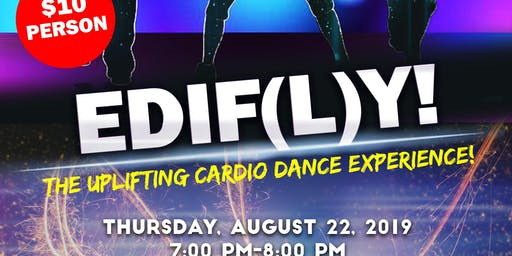 EDIF(L)Y- The Uplifting Cardio Dance Experience!