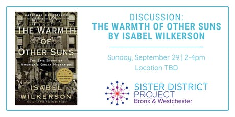 Book Club Discussion: The Warmth of Other Suns by Isabel Wilkerson tickets