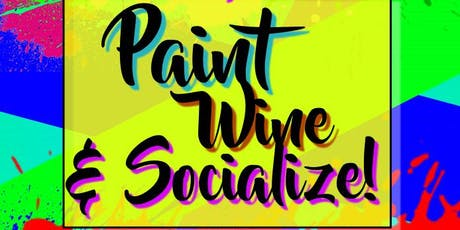 Paint! Wine & Socialize tickets