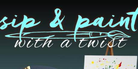Sip and Paint with a Twist tickets