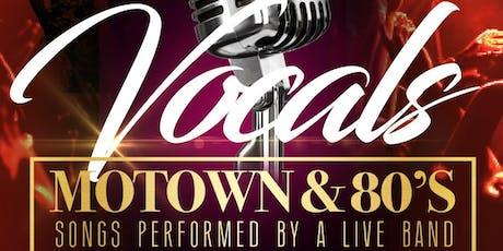 Vocals Motown/80's tickets
