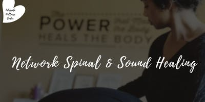 Network Spinal + Sound Healing Event