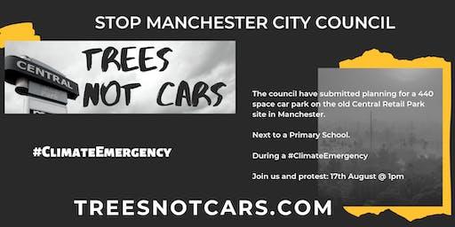 Manchester City Council: Build a Green, Community Space NOT a CAR PARK