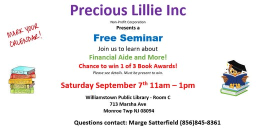 Precious Lillie Inc. Free Financial Aid Seminar