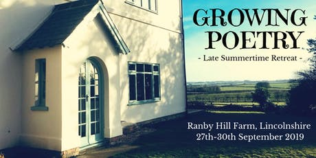 Growing Poetry: Late Summertime Retreat tickets