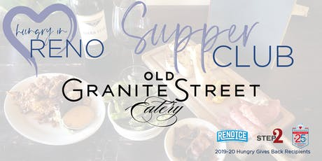 Hungry in Reno Supper Club: Old Granite Street Eatery tickets