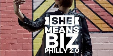 She Means Biz Philly 2.0 tickets