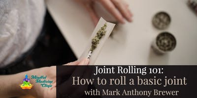Joint Rolling 101: How to Roll a Basic Joint