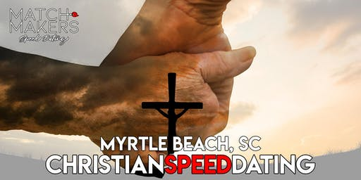 Christian Matchmakers Speed Dating Myrtle Beach Age 50 and Over