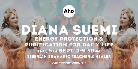 Energy protection and purification for daily life by Diana Suemi tickets