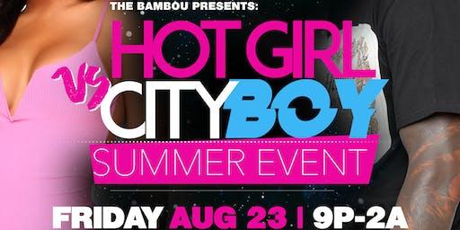 Hot Girl vs City Boy Summer Event