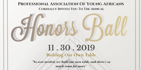 Professional Association of Young Africans (PAYA) Annual Honors Ball tickets