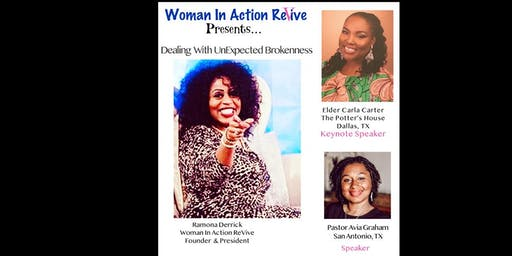 Woman In Action Revive Presents:  Dealing With Unexpected Brokenness
