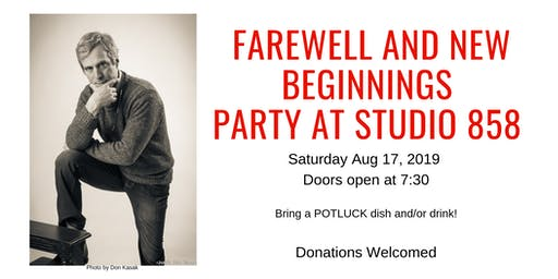 FAREWELL AND NEW BEGINNINGS   PARTY AT STUDIO 858
