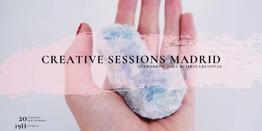 Creative Sessions Madrid - Networking para mujeres creativas
